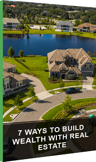 Build Wealth with Real Estate